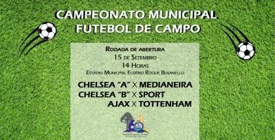 Campeonato Municipal de Futebol começa neste domingo (15)