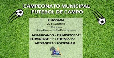 2ª Rodada do Campeonato Municipal de Futebol ocorre domingo (22)