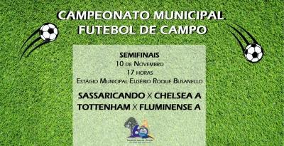Semifinais do Campeonato Municipal de Futebol ocorrem neste domingo (10)