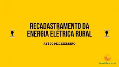 Nova Palma Energia realiza recadastramento da tarifa rural