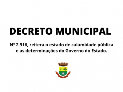 Em novo Decreto, Prefeitura segue as determinações do Estado