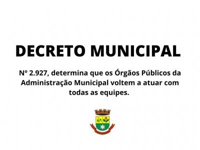 Órgãos públicos da Administração Municipal voltam a atuar com todas as equipes
