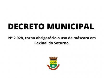 Novo Decreto Municipal torna obrigatório o uso de máscara de proteção em Faxinal do Soturno