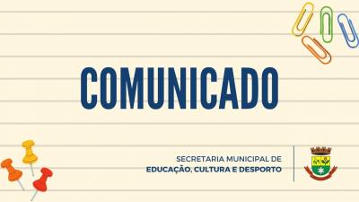 Educação emite comunicado sobre a volta às aulas na Emei