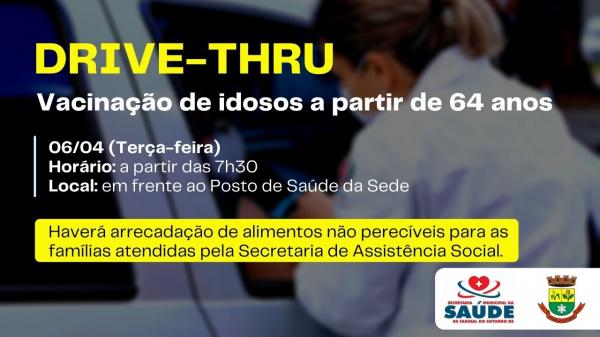 Drive-thru vai vacinar idosos a partir dos 64 anos nesta terça-feira (6)