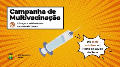 Saúde realiza campanha de multivacinação neste sábado (16)