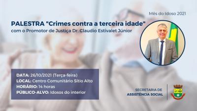 Mês do Idoso terá palestra sobre crimes contra a terceira idade