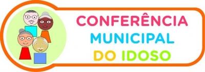 Conferência Municipal do Idoso acontece amanhã